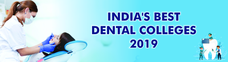 India's Best Dental Colleges 2019